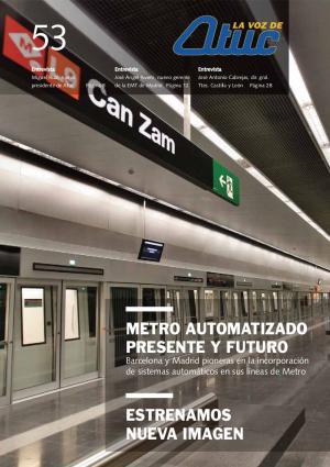 Metro automatizado, presente y futuro