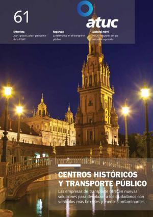 Centros históricos y transporte público