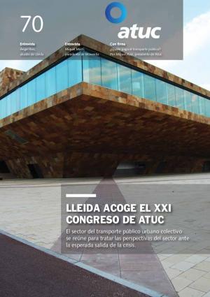 Lleida acoge el XXI Congreso de Atuc